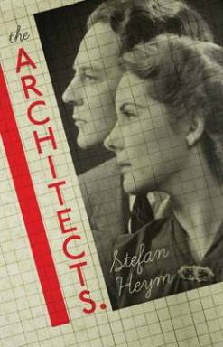 The Architects by Stefan Heym