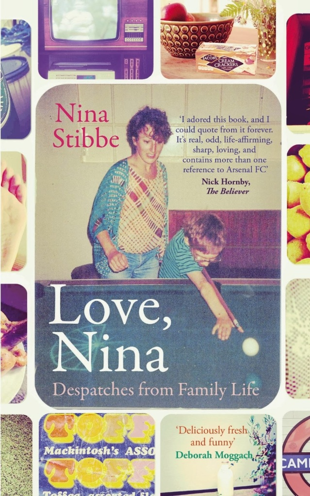 Love, Nina by Nina Stibbe published by Viking