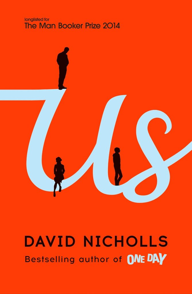 Us by David Nicholls published by Hodder & Stoughton