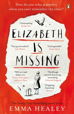 Elizabeth is Missing by Emma Healey (publishing by Penguin)