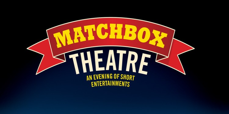 Michael Frayn's Matchbox Theatre at Hampstead Theatre